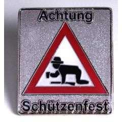 Achtung Schuetzenfest Pin