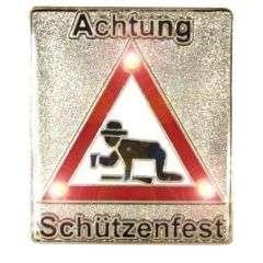 Achtung Schuetzenfest Pin mit Blinkis