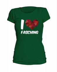 "T-Shirt ""I Love Fasching"" - Damen"