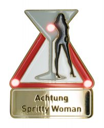Achtung Spritty Woman - Pin mit Blinkis