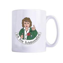 """Tasse """"Ich bin Schützenfest""""-Frau"""