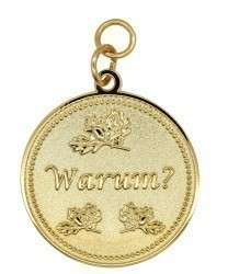 """Medaille """"Warum"""""""