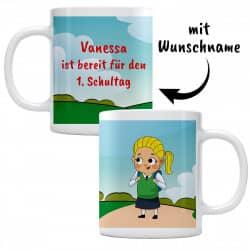 Tasse für den 1. Schultag - Mädchen mit ihrem Wunschnamen