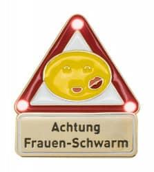Achtung - Frauenschwarm - Pin mit Blinkis