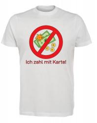 """T-Shirt """"Bargeldlos Zahlen"""" - Herren"""
