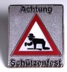 Achtung Schützenfest Pin